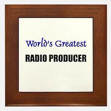 Worlds Greatest RADIO PRODUCER Framed Tile