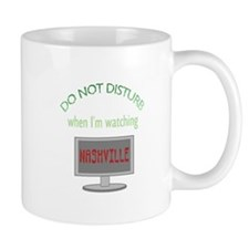 Do Not Disturb Watching Nashville Mug