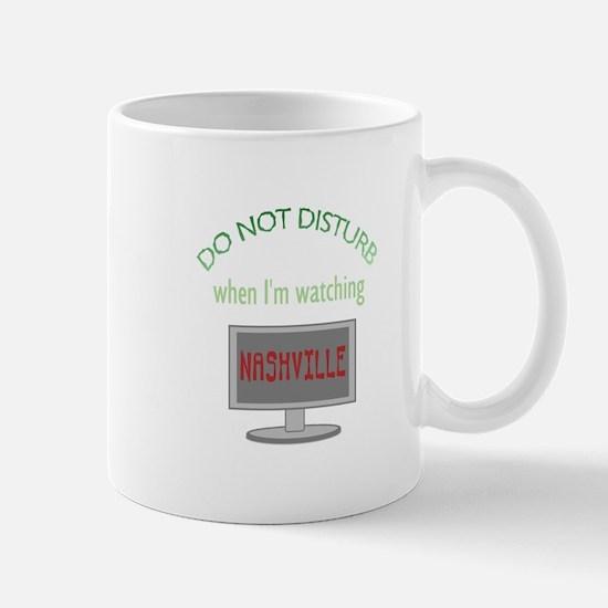 Do Not Disturb Watching Nashville Mug