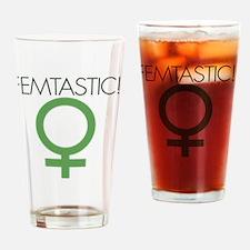 femtastic feminist Drinking Glass