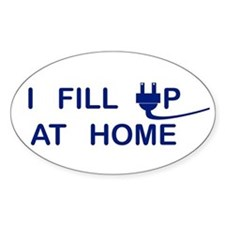 I Fill Up At Home Decal