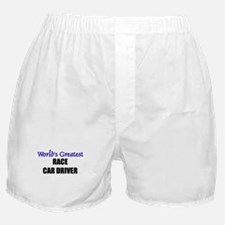 Worlds Greatest RACE CAR DRIVER Boxer Shorts