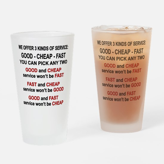 Good, Cheap, Fast Pick 2 Drinking Glass