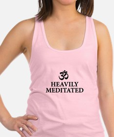 Heavily Meditated - funny yoga Racerback Tank Top