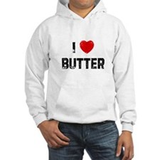 I * Butter Hoodie
