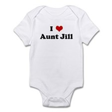 I Love Aunt Jill Infant Bodysuit
