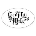 Trophy Wife Oval Sticker