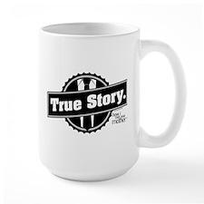 HIMYM True Story Mug