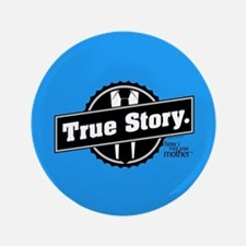 HIMYM True Story Button