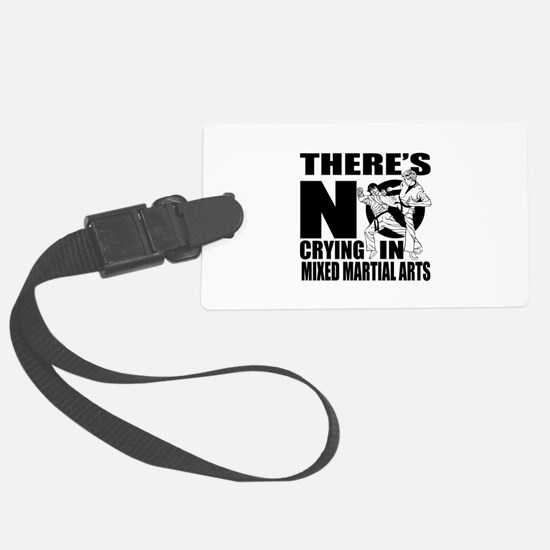 There Is No Crying In Mixed mart Luggage Tag