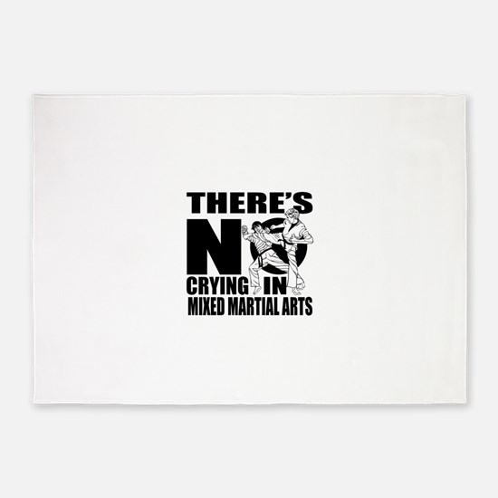 There Is No Crying In Mixed martial 5'x7'Area Rug