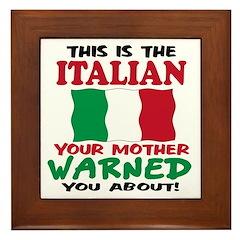 The Italian your mother warne Framed Tile