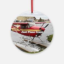 Just plane crazy: float plane 22 Round Ornament