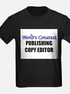 Worlds Greatest PUBLISHING COPY EDITOR T
