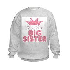 Unique Big sister princess Sweatshirt
