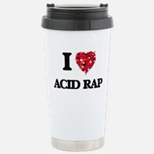 I Love My ACID RAP Travel Mug