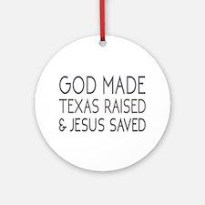 God Made Round Ornament