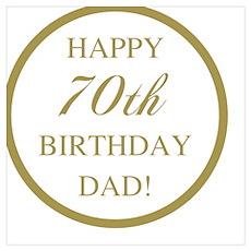 Happy 70th Birthday Dad Poster
