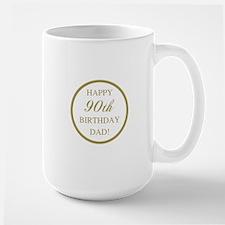 Happy 90th Birthday Dad Mug