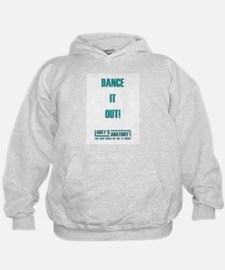 DANCE IT OUT! Hoodie