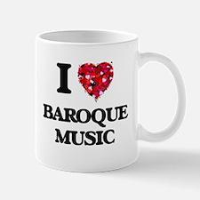 I Love My BAROQUE MUSIC Mugs
