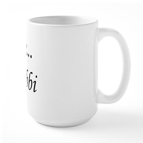 I'm a Rabbi Large Mug
