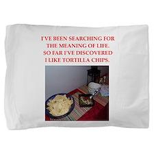 tortilla chips Pillow Sham