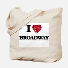 I Love My BROADWAY Tote Bag