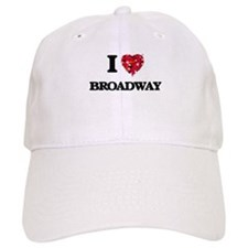 I Love My BROADWAY Baseball Cap