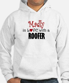 Madly In Love (Roofer) Hoodie