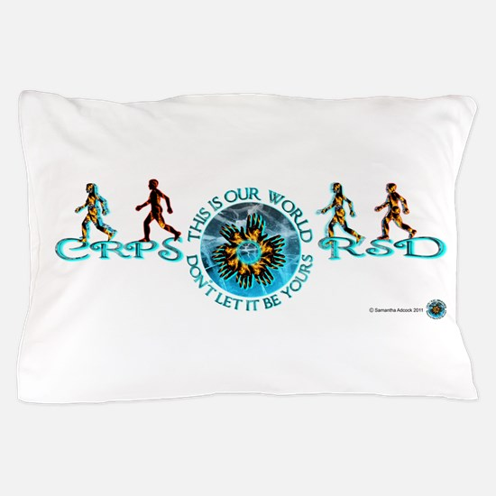 CRPS RSD Our World Blazing Hands Starb Pillow Case