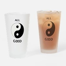 All good Drinking Glass