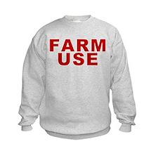 Farm Use Sweatshirt