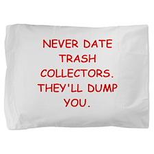 trash collectors Pillow Sham