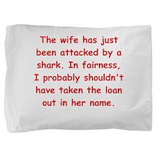 male chauvinst pig Pillow Sham