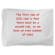 ocd Pillow Sham