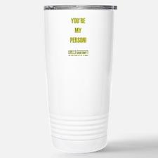 YOU'RE MY PERSON! Travel Mug