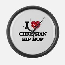 I Love My CHRISTIAN HIP HOP Large Wall Clock