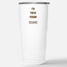 I'M YOUR PERSON! Travel Mug