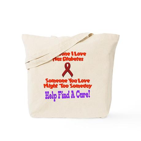 someone I love diabetes Tote Bag