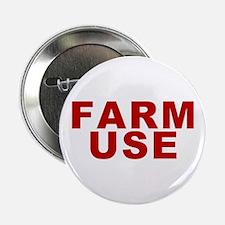 Farm Use Button