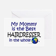 Best Hairdresser In The World (Mommy) Greeting Car
