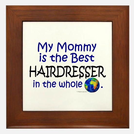 Best Hairdresser In The World (Mommy) Framed Tile