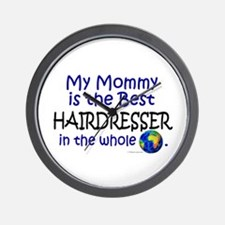 Best Hairdresser In The World (Mommy) Wall Clock