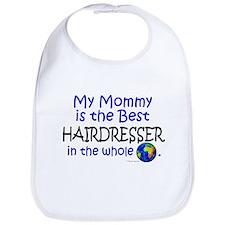 Best Hairdresser In The World (Mommy) Bib