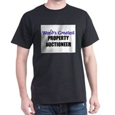 Worlds Greatest PROPERTY AUCTIONEER T-Shirt