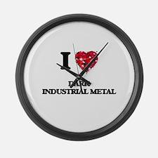 I Love My DARK INDUSTRIAL METAL Large Wall Clock