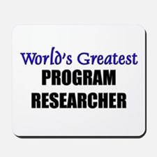 Worlds Greatest PROGRAM RESEARCHER Mousepad