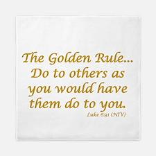 THE GOLDEN RULE Queen Duvet
