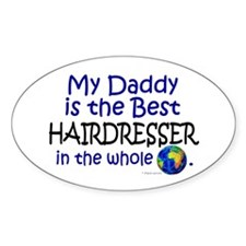 Best Hairdresser In The World (Daddy) Decal